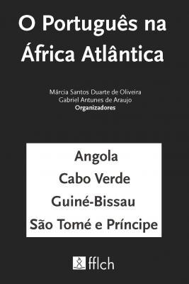 O Portugues Na Afirca Atlantica MarciaSDOliveira GabrielAraujo
